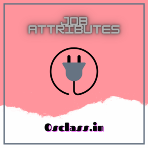 Job Attributes
